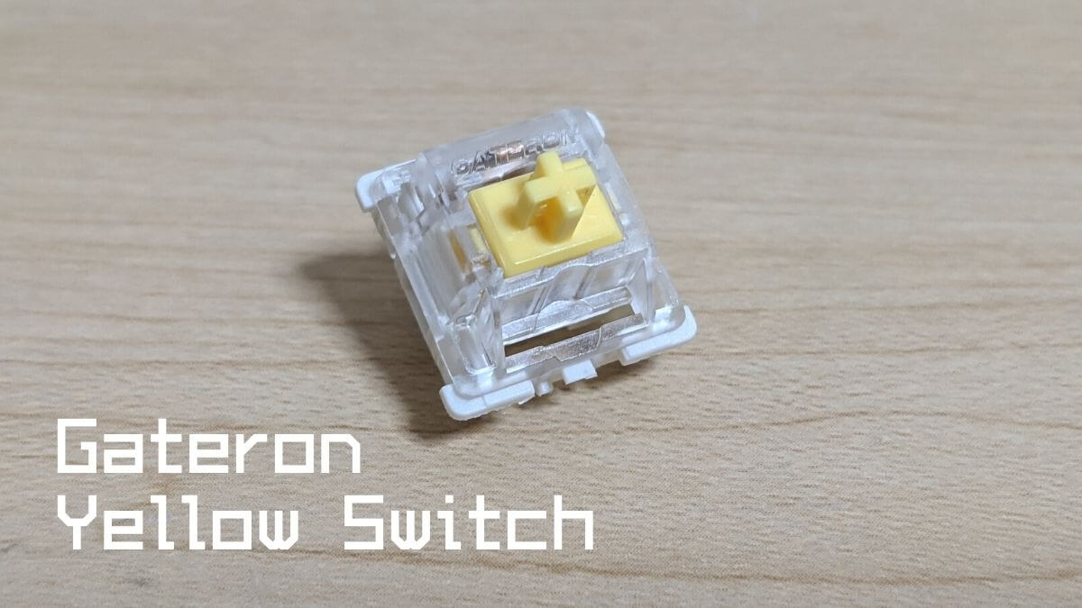 Gateron黄色軸 Yellow Switch 黃軸